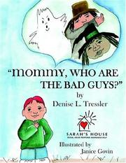 "Cover of: ""MOMMY, WHO ARE THE BAD GUYS?"""