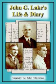 Cover of: John G. Lake's Life  and  Diary