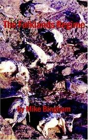 Cover of: The Falklands Regime | Mike Bingham