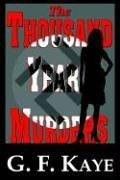 Cover of: The THOUSAND YEAR MURDERS