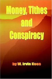 Cover of: Money, Tithes and Conspiracy