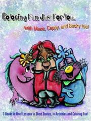 Cover of: Coloring Fun Just For You... with Mazie, Cappy, and Bucky too!