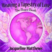 Cover of: Weaving a Tapestry of Love