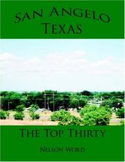 Cover of: San Angelo, Texas - The Top Thirty | Nelson Word