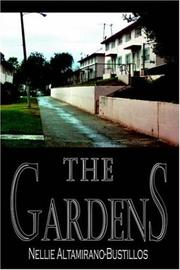 Cover of: THE GARDENS