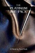 Cover of: The Platinum Ice Pick | Reed Runk