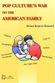 Cover of: Pop Culture's War on the American Family
