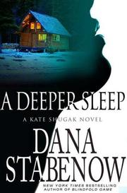 Cover of: A Deeper Sleep: A Kate Shugak Novel (Kate Shugak Novels)