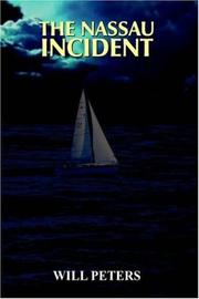 Cover of: THE NASSAU INCIDENT