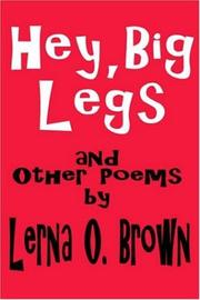 Cover of: Hey, Big Legs and Other Poems