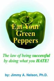 Cover of: Eat Your Green Peppers