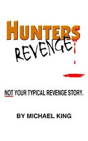 Cover of: HUNTERS REVENGE