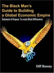 Cover of: The Black Man's Guide to Building a Global Economic Empire: Statement of Purpose