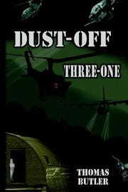 Cover of: Dust-Off Three-One