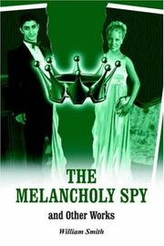 Cover of: THE MELANCHOLY SPY
