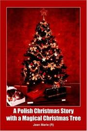 Cover of: A Polish Christmas Story with a Magical Christmas Tree | Jean Marie
