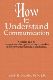 Cover of: How to Understand Communication | Librado , E. GonzГЎlez