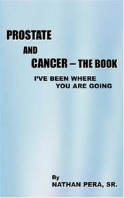 Cover of: Prostate and Cancer - The Book | Nathan Pera Sr.