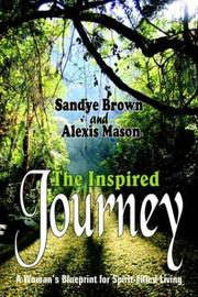 Cover of: The Inspired Journey | Sandye Brown