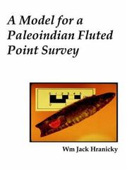Cover of: A Model for a Paleoindian Fluted Point Survey