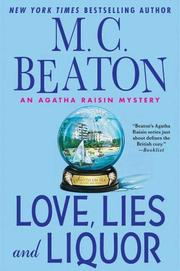 Cover of: Love, Lies and Liquor: An Agatha Raisin Mystery
