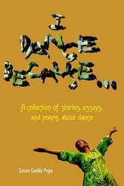 Cover of: I DANCE BECAUSE... | Susan Gaddy Pope