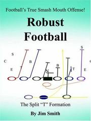 Cover of: Football's True Smash Mouth Offense! Robust Football