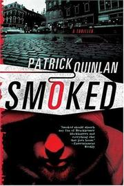 Cover of: Smoked | Patrick Quinlan