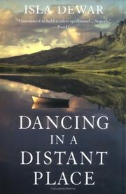 Cover of: Dancing in a distant place | Isla Dewar