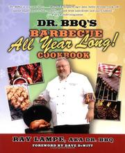 Cover of: Dr. BBQs Barbecue all year long! cookbook | Ray Lampe