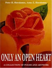 Cover of: Only An Open Heart | Peter, H. Haralamos II