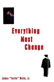 Cover of: Everything Must Change | James