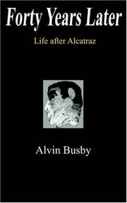 Cover of: Forty Years Later | Alvin Busby