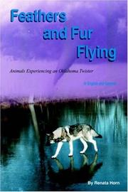 Cover of: Feathers and Fur Flying | Renata Horn