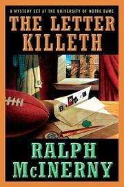 Cover of: The Letter Killeth (Roger and Philip Knight Mysteries Set at the Univ. of Notre Dame)