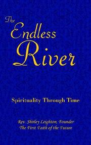 Cover of: THE ENDLESS RIVER | Rev. Shirley Leighton Founder