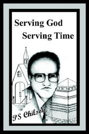 Cover of: Serving God Serving Time | PS Chilson