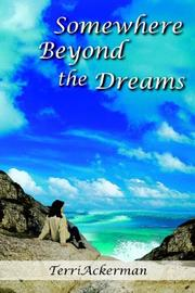 Cover of: Somewhere Beyond the Dreams | Terri Ackerman