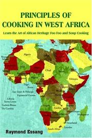 Cover of: PRINCIPLES OF COOKING IN WEST AFRICA | Raymond Essang