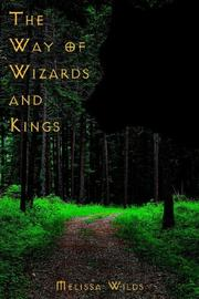 Cover of: The Way of Wizards and Kings