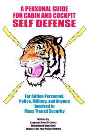 Cover of: A Personal Guide for Cabin  and  Cockpit Self Defense | Sergeant David D. Cortez