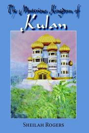 Cover of: The Mysterious Kingdom of Kulan