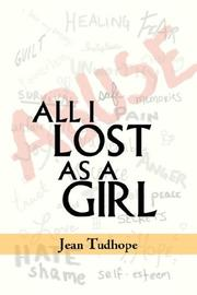 Cover of: All I Lost as a Girl | Jean Tudhope