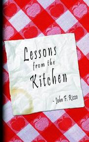 Cover of: LESSONS FROM THE KITCHEN | JOHN F. RIZZO