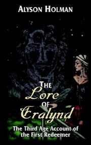 Cover of: The Lore of Eralynd | Alyson Holman
