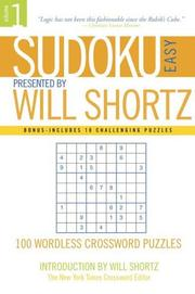 Cover of: Sudoku Easy Presented by Will Shortz Volume 1 | Will Shortz