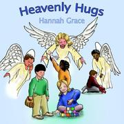 Cover of: Heavenly Hugs | Hannah Grace