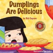 Cover of: Dumplings Are Delicious | Deborah Capone