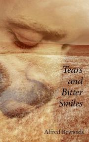 Cover of: Tears and Bitter Smiles | Alfred Reynolds