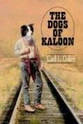 Cover of: The Dogs of Kaloon | Carl L. Galey
